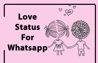 Love Status For Whatsapp In One Line : Beautiful Love Status For Whatsapp