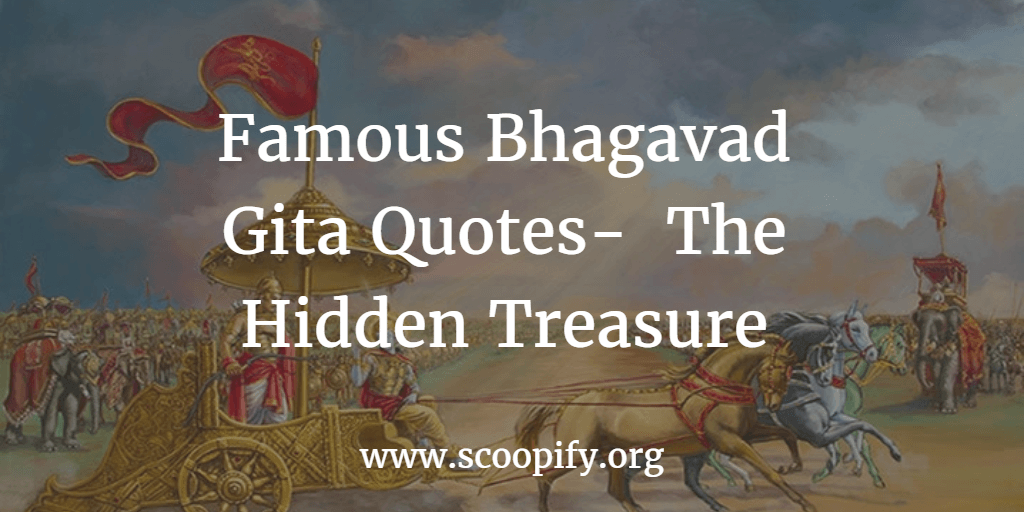 Famous Bhagavad Gita Quotes- The Hidden Treasure