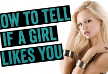 How To Know When A Girl Likes You