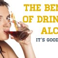 Benefits Of Drinking Alcohol