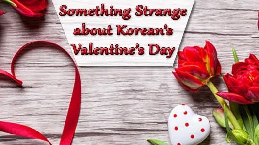 Korean's Valentine's Day