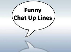 Funny Chat Up Lines