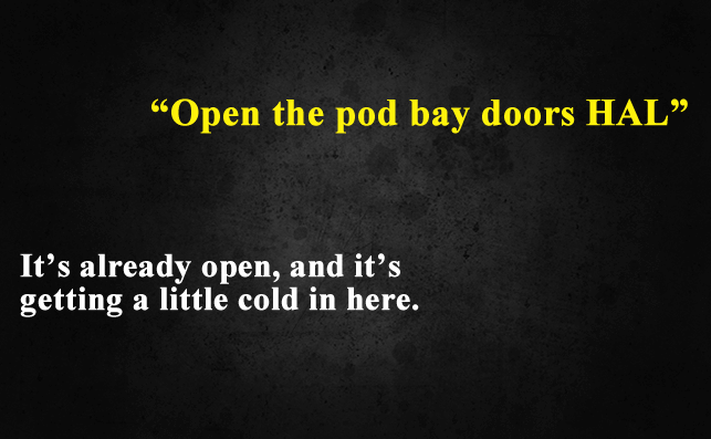 Funny Things To Ask Siri-Open the pod bay doors, HAL