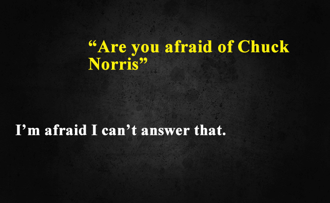 Funny Things To Ask Siri-Are you afraid of Chuck Norris