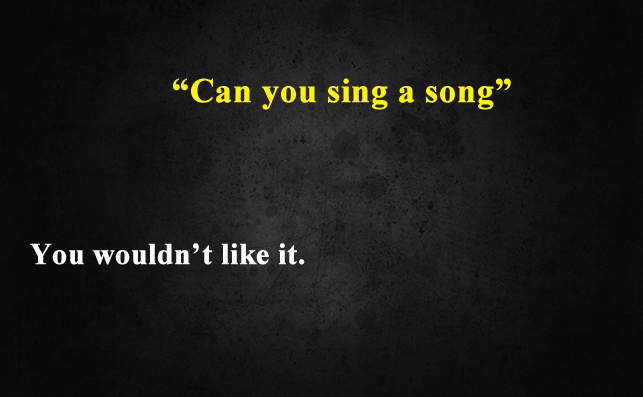 Funny Things To Ask Siri-Can you sing a song
