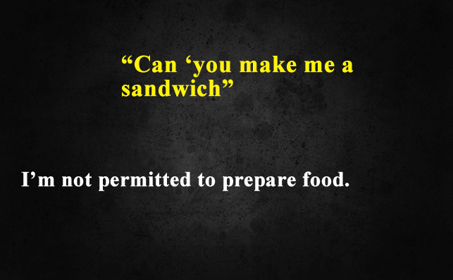 Funny Things To Ask Siri-Can you make me a sandwich