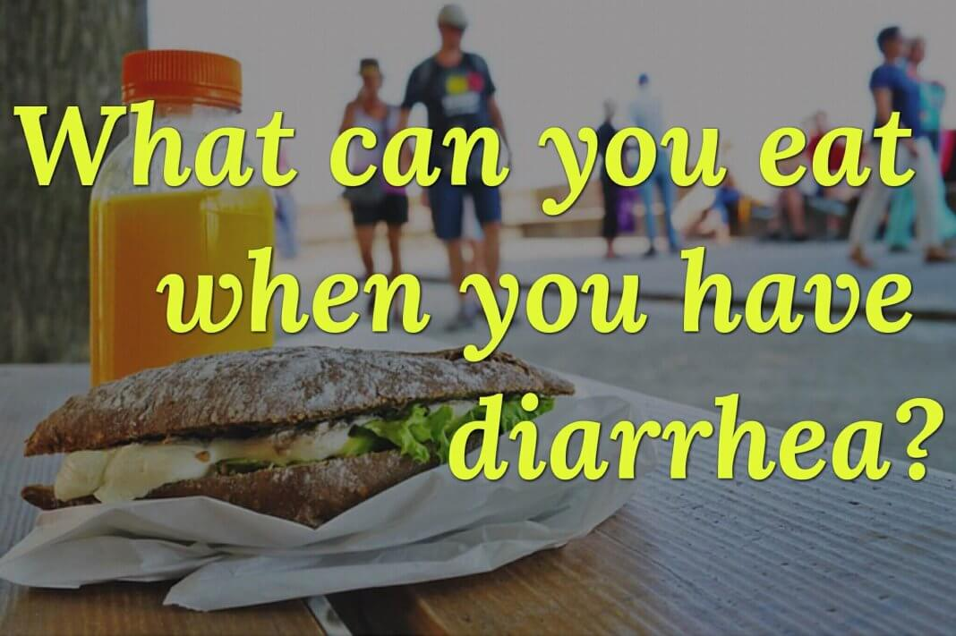 Best Food To Eat When You Have The Diarrhea