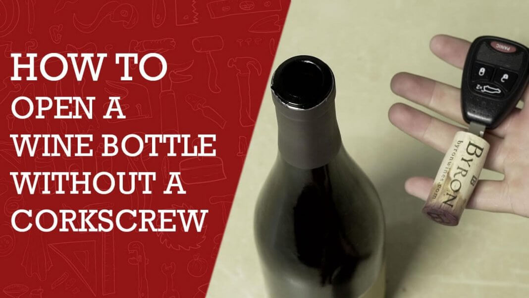 how to open a wine bottle without using a corkscrew 10 ways