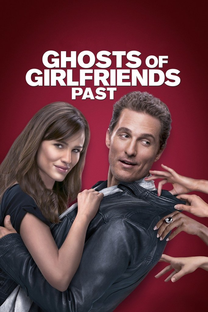 List of 2009 comedy Hollywood films-Ghosts of Girlfriends Past