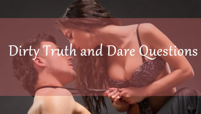 the best sex ever truth or dare