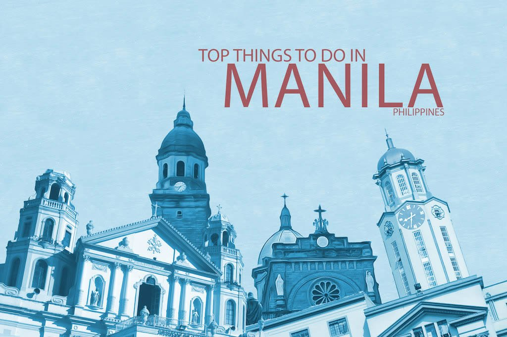 Top 10 Things To Do In Manila