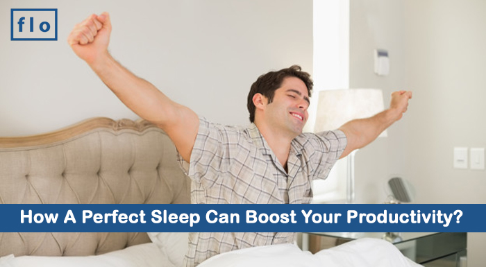 How A Perfect Sleep Can Boost Your Productivity