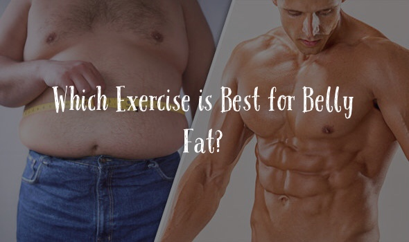 Exercise is best for belly