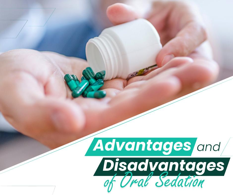 Disadvantages of Oral Sedation